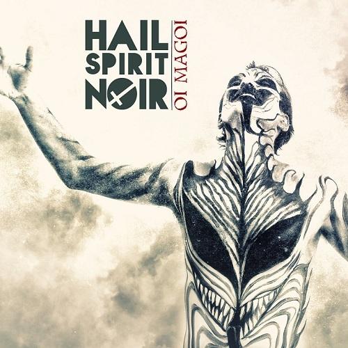 Hail Spirit Noir - Oi Magoi - Cover