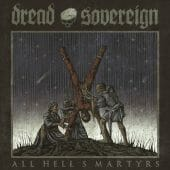 Dread Sovereign - All Hell's Martyrs - CD-Cover