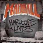 Cover - Madball – Hardcore Lives