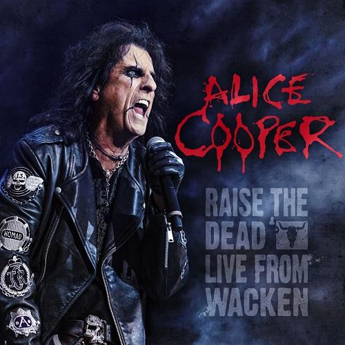 Alice Cooper - Raise The Dead (Live From Wacken) - Cover