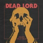 Dead Lord - Heads Held High - CD-Cover