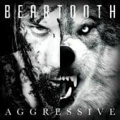 Beartooth - Aggressive - CD-Cover